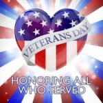 Let's Appreciate and Remember Our Veterans; on Veterans Day and Everyday